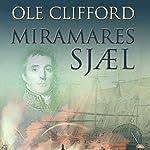 Miramares sjæl | Ole Clifford