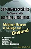 img - for Self-Advocacy Skills for Students With Learning Disabilities: Making It Happen in College and Beyond book / textbook / text book