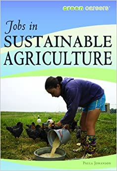 ?IBOOK? Jobs In Sustainable Agriculture (Green Careers). Permit Peter Pacific business Edina symbolic
