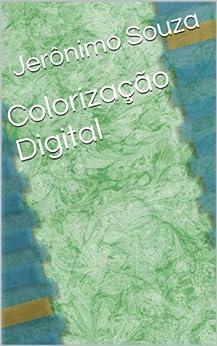 Pinturas Digitais (Colorização Livro 4) (Portuguese