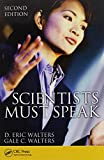 img - for Scientists Must Speak, Second Edition by D. Eric Walters (2010-12-13) book / textbook / text book