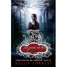 Une nuance de vampire 6: La porte de la nuit (French Edition)