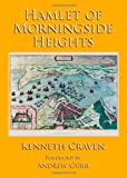 Hamlet of Morningside Heights, Kenneth Craven, 1443833436