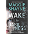 Wake to Darkness (A Brown and De Luca Novel Book 2)