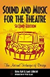 img - for Sound and Music for the Theatre: The Art and Technique of Design by Deena C. Kaye (1999-09-08) book / textbook / text book