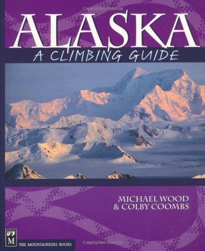 Alaska: A Climbing Guide (Climbing - Arundel Shopping