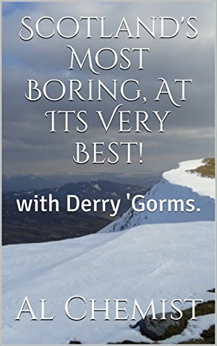 Scotland's Most Boring, At Its Very Best!: with Derry 'Gorms.