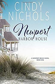Newport Harbor House (The Newport Beach Series)