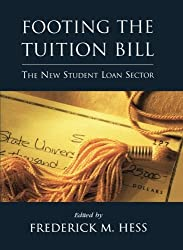 Footing the Tuition Bill: The New Student Loan Sector