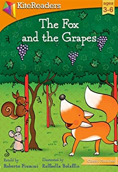 The Fox and the Grapes: Childrens Book, Picture Book, Bedtime Story (Classic Favorites) - Kindle