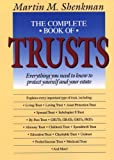 The Complete Book of Trusts, Martin M. Shenkman, 0471574473