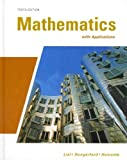 Mathematics with Applications with MathXL, Lial and Lial, Margaret L., 0321734327