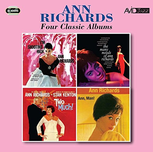 (4 Classic Albums (I'm Shooting High / Many Moods Of Ann Richards / Two Much / Ann Man))