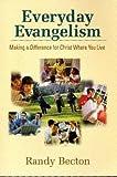 Everyday Evangelism, Randy Becton, 0890982295