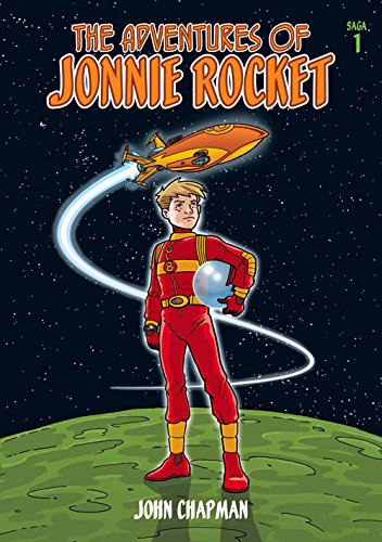 The Adventures of Jonnie Rocket: Saga 1 pdf