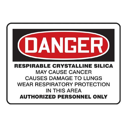 MCAW045XF AccuformDanger Respirable Crystalline Silica May Cause Cancer/… Safety Sign Dura-Fiberglass 10 x 14 Inches
