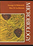 Microbiology, George A. Wistreich and Max D. Lechtman, 0024288705