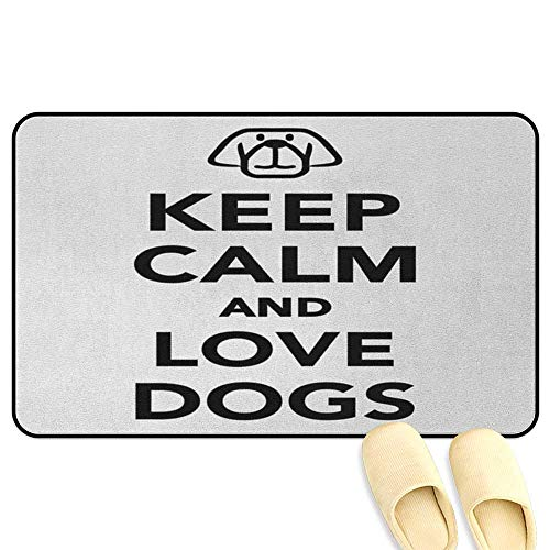 Keep Calm Doormat Popular Phrase for Animal Lovers with a Cute Dog Portrait Purebred Domestic Pet Black White Decorative Floor Mat W24 x L35 INCH
