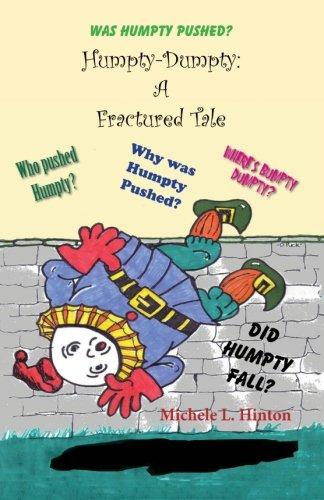Humpty-Dumpty: A Fractured Tale pdf epub