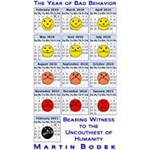 The Year of Bad Behavior: Bearing Witness to the Uncouthiest of Humanity