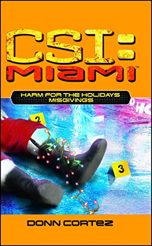 Harm for the Holidays: Misgivings: Misgivings (CSI: Miami Book 5)