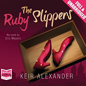 The Ruby Slippers Audiobook