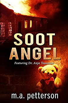 Soot Angel (with arson investigator Anja Toussaint) by [petterson, m.a.]