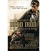[Dead Iron] [by: Devon Monk]