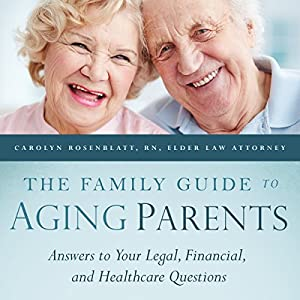 The Family Guide to Aging Parents Audiobook