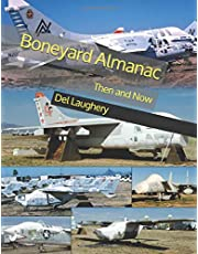 Boneyard Almanac - Then and Now