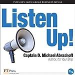 Listen Up! | D. Michael Abrashoff