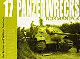 img - for Panzerwrecks 17: Normandy 3 book / textbook / text book