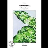 本:MIST LOVERS -Rainforest Plants-