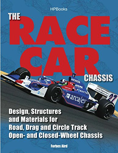 Drag Car Chassis - The Race Car Chassis HP1540: Design, Structures and Materials for Road, Drag and Circle Track Open- and Closed-Wheel Chassis