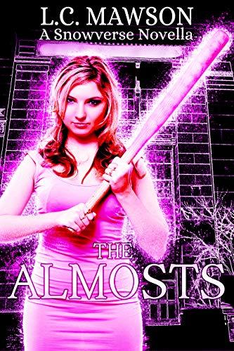 Almosts Snowverse Novella Trilogy Book ebook