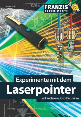 Experimente mit dem Laserpointer und anderen Opto-Bauteilen