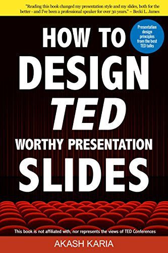 amazon com how to design ted worthy presentation slides