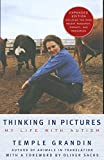 img - for Thinking in Pictures, Expanded Edition: My Life with Autism book / textbook / text book