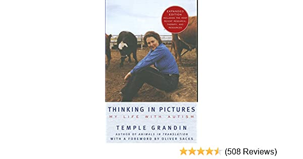 Thinking in Pictures Expanded Edition My Life with Autism