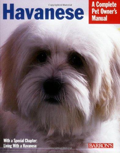 Havanese (Complete Pet Owner's Manual)