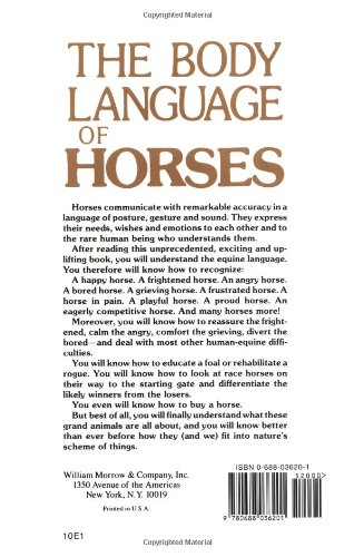 The Body Language of Horses: Revealing the Nature of Equine Needs, Wishes and Emotions and How Horses Communicate Them - For Owners, Breeders. All Other Horse Lovers Including Handicappers by Brand: William Morrow n Company