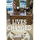 1: LIVES CHANGED  Book One