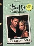 Buffy the Vampire Slayer: The Script Book, Season Three, Volume 2