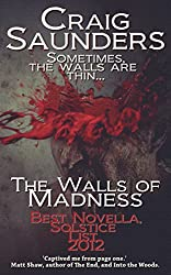 The Walls of Madness (A Horror Suspense Novella)
