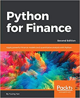 Python for Finance: Apply powerful finance models and quantitative