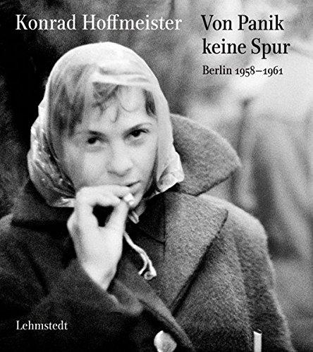 Von Panik keine Spur: Berlin 1958–1961