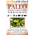GREEN PALEO JUICES AND SMOOTHIES FOR BUSY PEOPLE: 60 Quick And Easy Green Juices & Smoothies To Detox, Lose Weight, Look Good And Feel Great (PALEO MADE PAINLESS FOR BUSY PEOPLE Book 3)