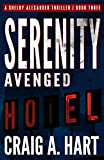 Serenity Avenged (The Shelby Alexander Thriller Series)