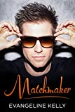 Matchmaker: An Inspirational Christian Romance (Santa Clarita Love Stories Book 2)