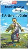 L'Artiste tibétain par Thöndrupgyäl
